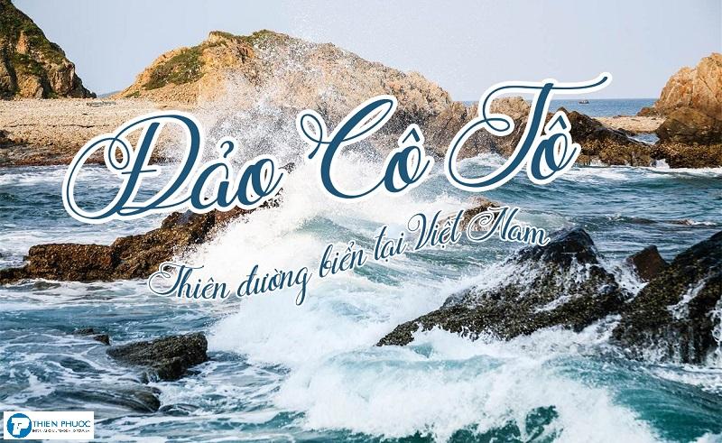 Giới thiệu đôi nét về đảo Cô Tô – Quảng Ninh